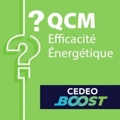 SPECIAL CEDEO BOOST - QCM efficacité énergétique candidat libre