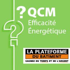 SPECIAL PLATEFORME DU BATIMENT - QCM efficacité énergétique candidat libre