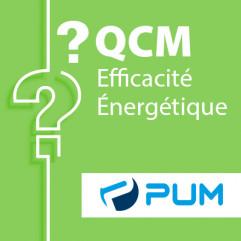 SPECIAL PUM PLASTISQUES - QCM efficacité énergétique candidat libre