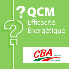 SPECIAL CBA - QCM efficacité énergétique candidat libre
